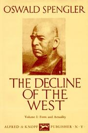 Cover of: Decline of the West | Oswald Spengler