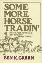 Cover of: Some more horse tradin'