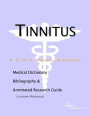Tinnitus - A Medical Dictionary, Bibliography, and Annotated Research Guide to Internet References