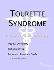 Cover of: Tourette Syndrome - A Medical Dictionary, Bibliography, and Annotated Research Guide to Internet References | ICON Health Publications