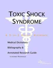 Cover of: Toxic Shock Syndrome - A Medical Dictionary, Bibliography, and Annotated Research Guide to Internet References | ICON Health Publications