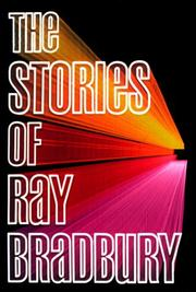 Cover of: The stories of Ray Bradbury