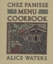 Cover of: The Chez Panisse menu cookbook