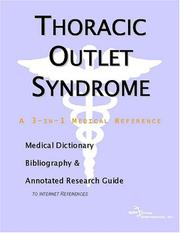 Thoracic Outlet Syndrome - A Medical Dictionary, Bibliography, and Annotated Research Guide to Internet References