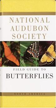 Cover of: National Audubon Society Field Guide to North American Butterflies (National Audubon Society Field Guide Series)