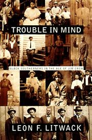 Trouble in mind by Leon F. Litwack