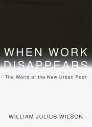 Cover of: When work disappears: the world of the new urban poor