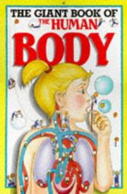 Cover of: The giant book of the human body