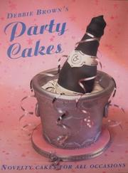 Cover of: Debbie Brown's Party Cakes