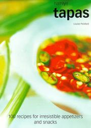 Cover of: Tapas: 100 Recipes for Irresistible Appetizers and Snacks