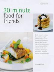 Cover of: 30 Minute Food for Friends