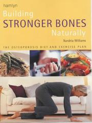 Cover of: Building Stronger Bones Natrually