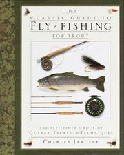 Cover of: The classic guide to fly-fishing for trout