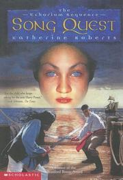Cover of: Song Quest (Echorium Sequence) | Roberts, Katherine