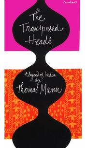 Cover of: The transposed heads: a legend of India