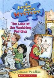 Cover of: Case Of The Vanishing Painting (A Jigsaw Jones Mystery) | James Preller