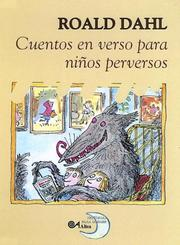Cover of: Cuentos En Verso Para Ninos Perversos/revolting Rhymes (Poetry, Riddles, Rhymes and Songs)