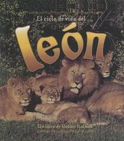 Cover of: Ciclo De Vida Del Leon/life Cycle of a Lion (Ciclo De Vida De...) by Bobbie Kalman