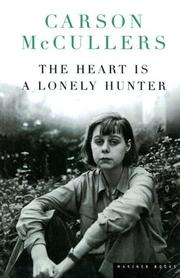Cover of: Heart Is a Lonely Hunter | Carson McCullers