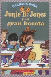 Cover of: Junie B. Jones Y Su Gran Bocota / Junie B. Jones and Her Big Fat Mouth (Junie B. Jones)