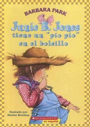 Cover of: Junie B. Jones Tiene Un Pio Pio En El Bolsillo / Junie B. Jones Has a Peep in Her Pocket (Junie B. Jones)