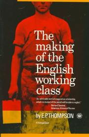 Cover of: The making of the English working class