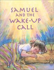 Cover of: Samuel and the Wake Up Call | Jane Fryar