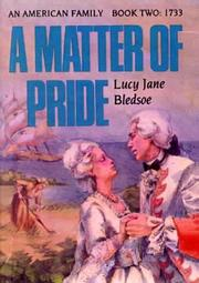 Cover of: Matter of Pride (American Family) | Lucy Jane Bledsoe