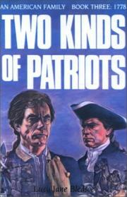 Cover of: Two Kinds of Patriots (An American Family, Book 3: 1778)
