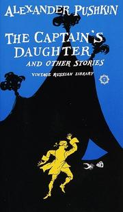 The Captain's daughter and other stories by Aleksandr Sergeyevich Pushkin