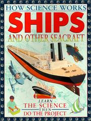 Cover of: Ships and Other Seacraft (How Science Works) | Nigel Hawkes