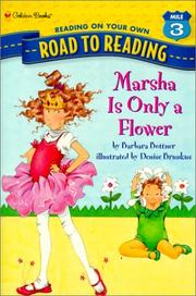 Cover of: Marsha Is Only a Flower (Road to Reading Mile 3: Reading on Your Own)