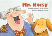 Cover of: Mr. Noisy (Learn to Read Read to Learn Fun & Fantasy)
