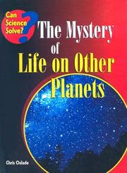 Cover of: The Mystery of Life on Other Planets (Can Science Solve)