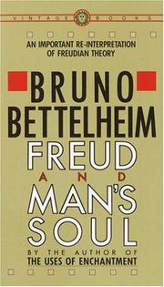 Cover of: Freud and man's soul by Bruno Bettelheim