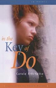 Cover of: In The Key Of Do | Carol Frechette