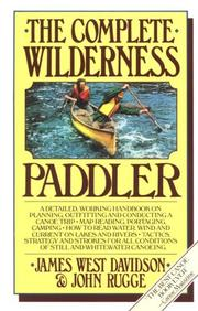 Cover of: The complete wilderness paddler