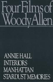 Cover of: Four Films: Annie Hall, Interiors, Manhattan, Stardust Memories