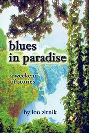 Cover of: blues in paradise | lou zitnik