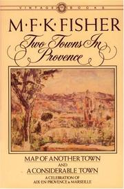 Cover of: Two towns in Provence: map of another town and a considerable town.