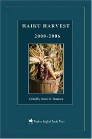 HAIKU HARVEST by Denis, M. Garrison