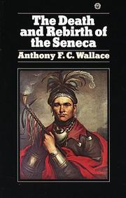 Cover of: Death and Rebirth of Seneca | Anthony Wallace