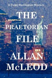 Cover of: The Praetorian File, a Paige Harrington Mystery