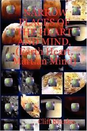 Cover of: NARROW PLACES OF THE HEART AND MIND, (Earth Heart, Martian Mind) | Cliff Rhodes