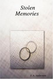 Cover of: Stolen Memories | J., A. Anderson