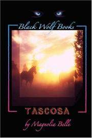 Cover of: Tascosa | Magnolia Belle