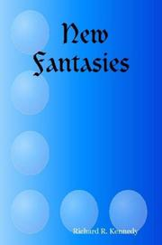 Cover of: New Fantasies | Richard, R. Kennedy