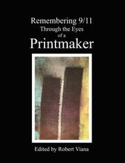 Cover of: Remembering 9/11 Through the Eyes of a Printmaker | Robert Viana