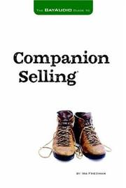 Cover of: The Bay Audio Guide to Companion Selling | Ira Friedman