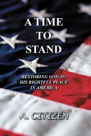 Cover of: A Time To Stand | A. Citizen
